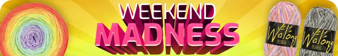 Weekend Madness